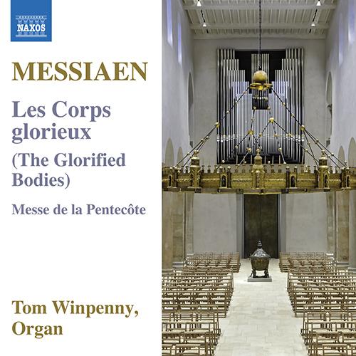 MESSIAEN, O.: Corps Glorieux (Les) / Messe de la Pentecôte