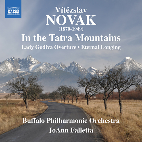NOVÁK, V.: In the Tatra Mountains / Lady Godiva / Eternal Longing