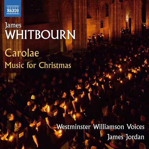 WHITBOURN, J.: Missa Carolae / Choral Music for Christmas
