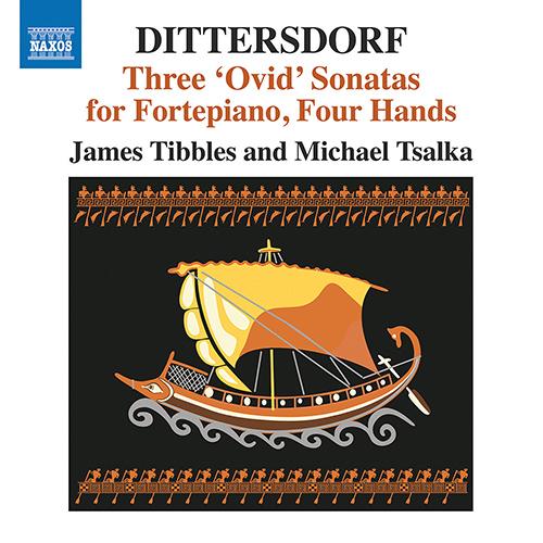 DITTERSDORF, C.D. von: 3 Ovid Sonatas - Ajax et Ulysse / Hercule changé en Dieu / Jason, qui emporte la toison d'or
