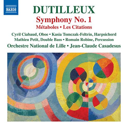 DUTILLEUX, H.: Symphony No. 1 / Métaboles / Les Citations