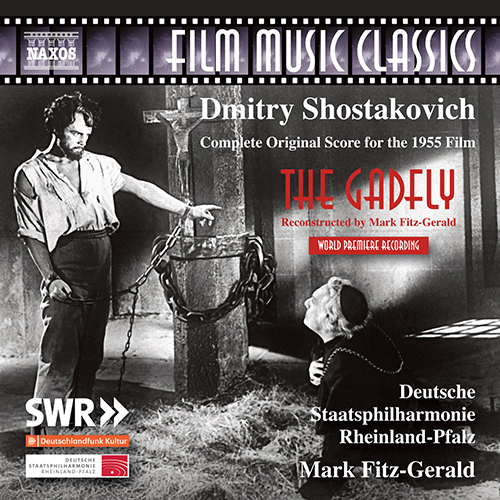 SHOSTAKOVICH, D.: Ovod (The Gadfly) (reconstructed by M. Fitz-Gerald)