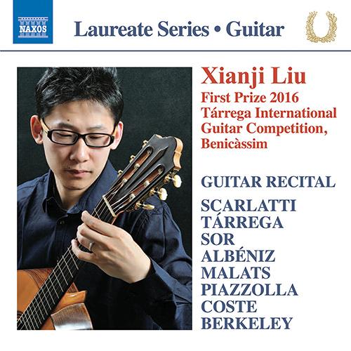 Guitar Recital: Liu, Xianji - SCARLATTI, D. / TÁRREGA, F. / SOR, F. / ALBÉNIZ, I. / MALATS, J. / PIAZZOLLA, A. / COSTE, N. / BERKELEY, L.