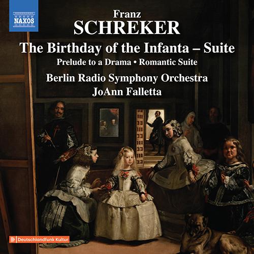 SCHREKER, F.: Geburtstag der Infantin Suite (Der) / Vorspiel zu einem Drama / Romantische Suite