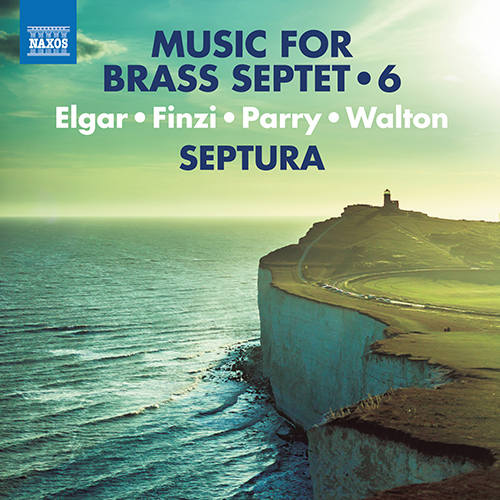 Brass Septet Music, Vol. 6 - ELGAR, E. / FINZI, G. / PARRY, H. / WALTON, W.