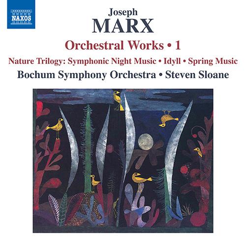 MARX, J.: Orchestral Works, Vol. 1 - Natur-Trilogie (Nature Trilogy)