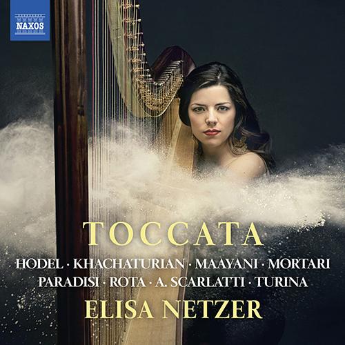 Harp Recital: Netzer, Elisa - HODEL, S. / KHACHATURIAN, A.I. / MAAYANI, A. / MORTARI, V. / PARADIES, P.D. / ROTA, N. / SCARLATTI, A.