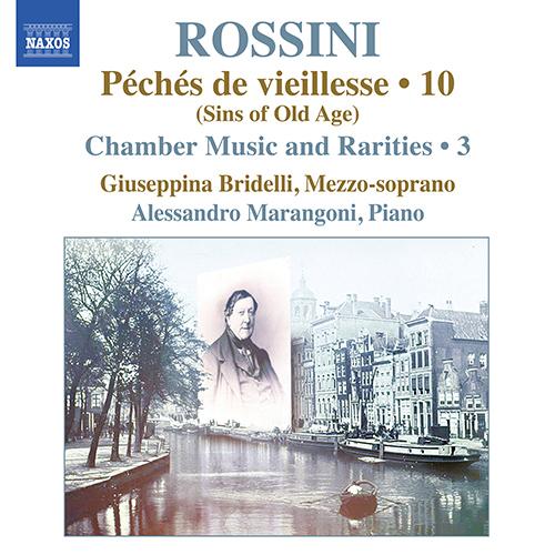 ROSSINI, G.: Piano Music, Vol. 10 - Péchés de vieillesse: Chamber Music and Rarities, Vol. 3