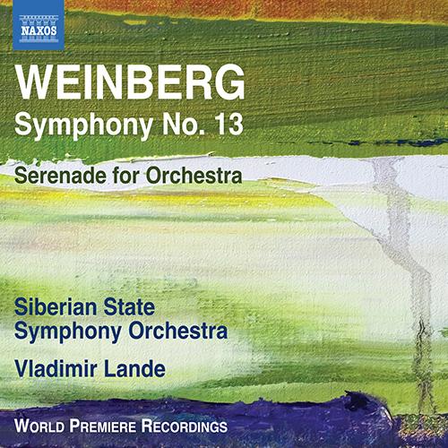WEINBERG, M.: Symphony No. 13 / Serenade