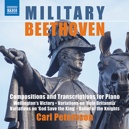BEETHOVEN, L. van: Compositions and Transcriptions for Piano (Military Beethoven)