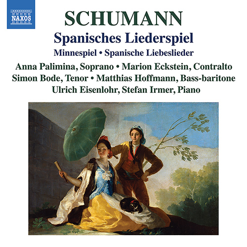 SCHUMANN, R.: Lied Edition, Vol. 8 - Spanisches Liederspiel / Minnespiel / Spanische Liebeslieder