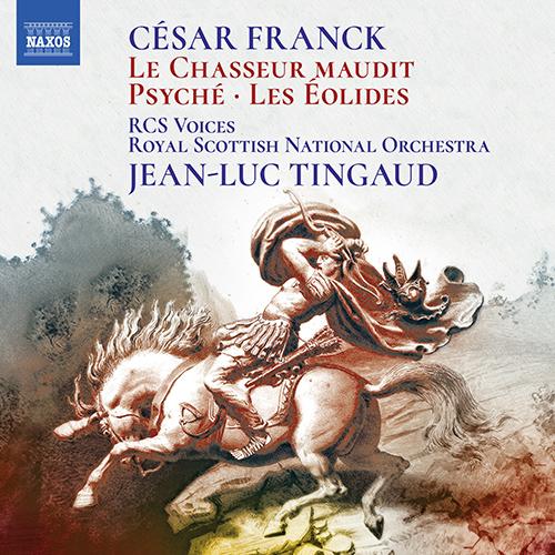 FRANCK, C.: Psyché (version for choir and orchestra) / Le Chasseur maudit / Les Éolides