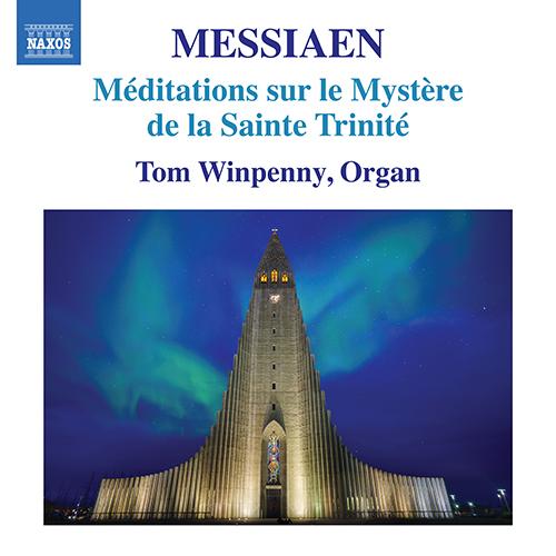 MESSIAEN, O.: Méditations sur le Mystère de la Sainte Trinité