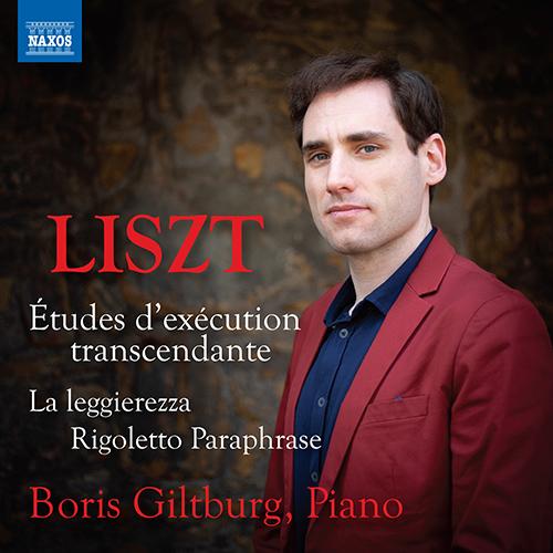 LISZT, F.: 12 Études d'exécution transcendante / La Leggierezza / Rigoletto: Paraphrase de concert