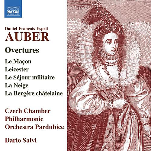 AUBER, D.-F.: Overtures, Vol. 1 - Le maçon / Leicester / Le séjour militaire / La neige