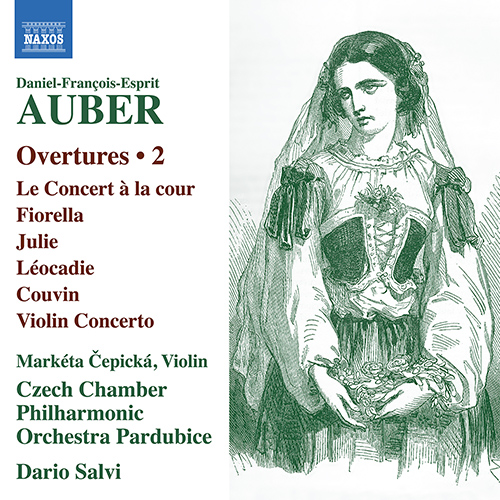AUBER, D.-F.: Overtures, Vol. 2 - Le concert à la cour / Fiorella / Julie / Violin Concerto