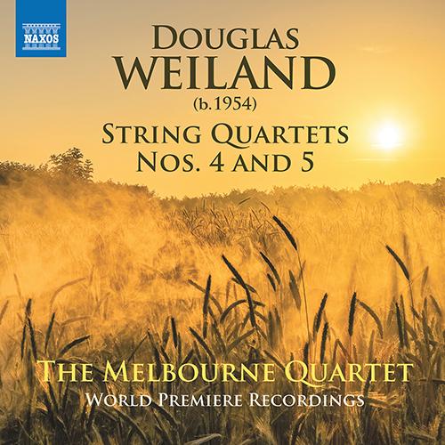 WEILAND, D.: String Quartets Nos. 4 and 5