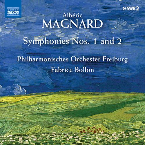 MAGNARD, A.: Symphonies Nos. 1 and 2