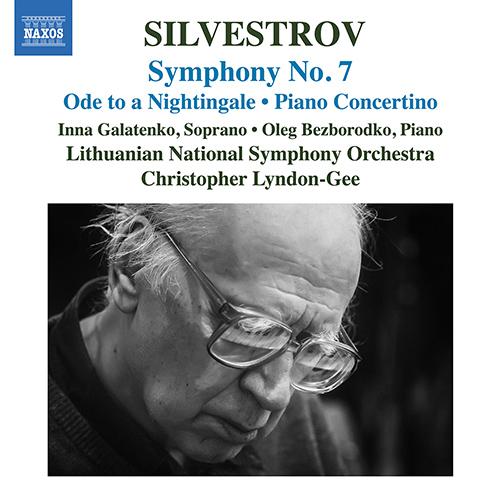 SILVESTROV, V.: Ode to a Nightingale / Symphony No. 7 / Piano Concertino