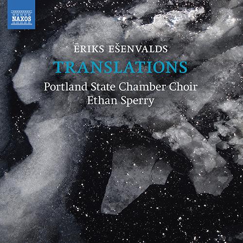 EŠENVALDS, Ē.: Choral Music (Translations)