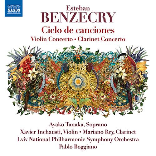 BENZECRY, E.: Ciclo de canciones / Violin Concerto / Clarinet Concerto