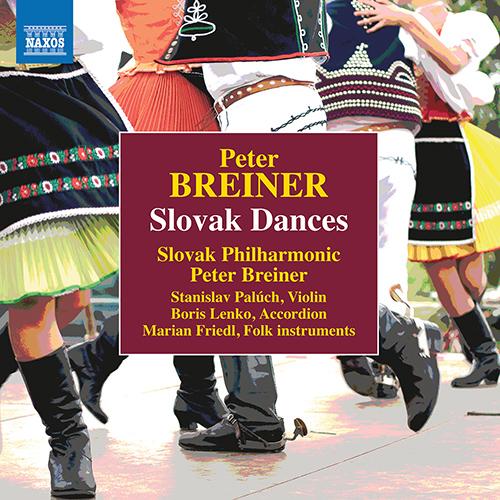BREINER, P.: Slovak Dances, Naughty and Sad