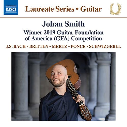 Guitar Recital: Smith, Johan - BACH, J.S. / BRITTEN, B. / MERTZ, J.K. / PONCE, M.M. / SCHWIZGEBEL, J.