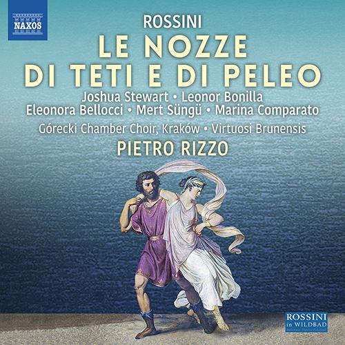 ROSSINI, G.: Nozze di Teti e di Peleo (Le) [Cantata]