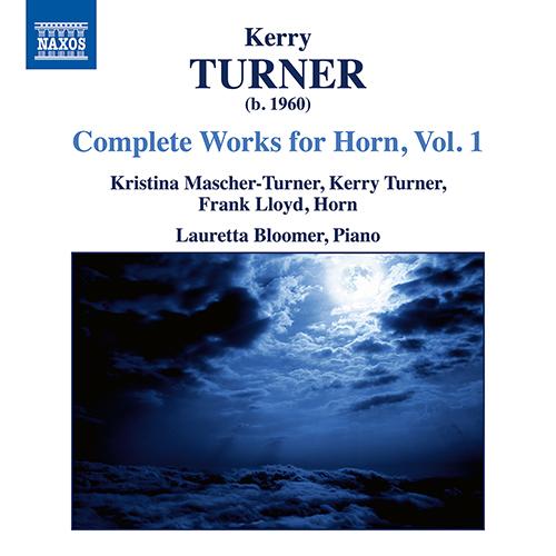 TURNER, K.: Horn Works (Complete), Vol. 1