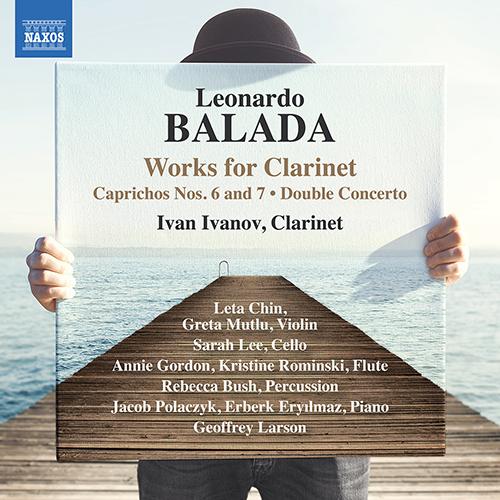 BALADA, L.: Clarinet Works - Caprichos Nos. 6 and 7 / Double Concerto