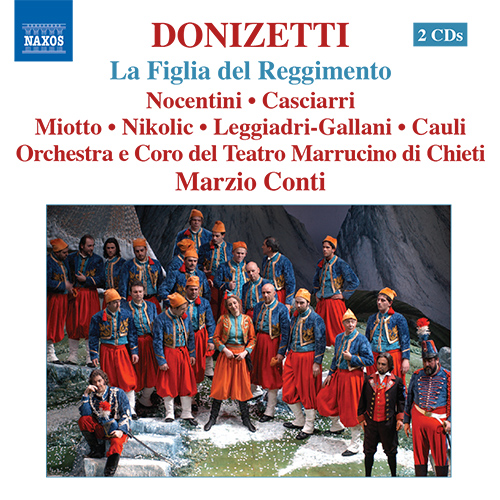 DONIZETTI: Figlia del reggimento (La) (The Daughter of the Regiment)