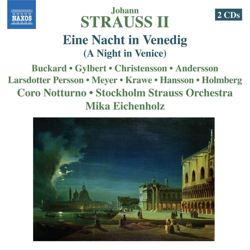 STRAUSS II, J.: Nacht in Venedig (Eine)