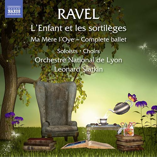RAVEL, M.: Enfant et les sortilèges (L') / Ma mère l'oye