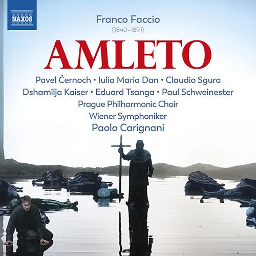 FACCIO, F.: Amleto (Hamlet) [Opera]