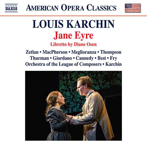 KARCHIN, L.: Jane Eyre [Opera]