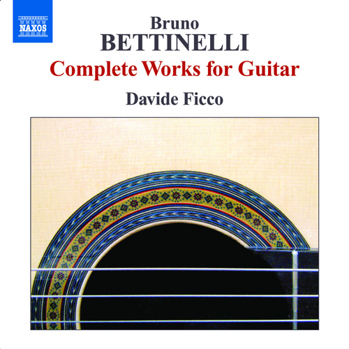 BETTINELLI, B.: Guitar Music (Complete)