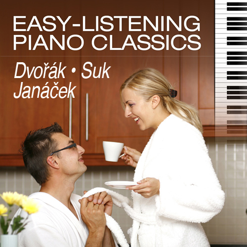 Easy-Listening Piano Classics: Czech Composers