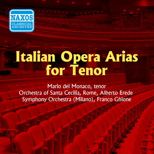 DEL MONACO, Mario: Italian Opera Arias for Tenor (1955)