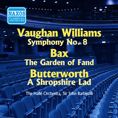 VAUGHAN WILLIAMS: Symphony No. 8 / BAX: The Garden of Fand (Barbirolli) (1956)