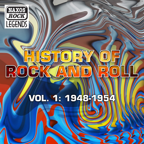HISTORY OF ROCK AND ROLL, VOL. 1: 1948-1954
