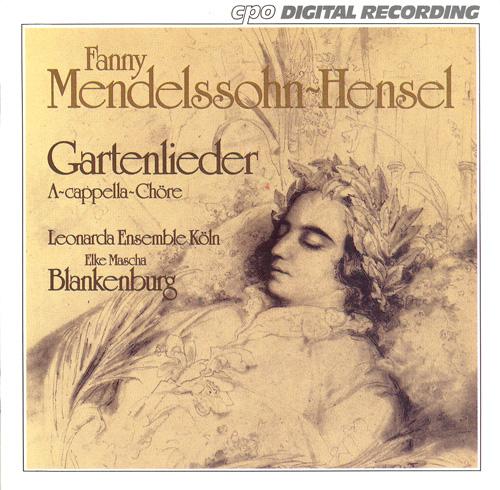 MENDELSSOHN-HENSEL: Gartenlieder