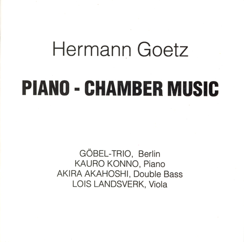 GOETZ: Piano Chamber Music
