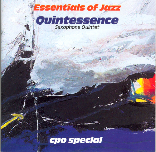 QUINTESSENCE SAXOPHONE QUINTET: Essentials of Jazz