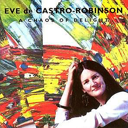 CASTRO-ROBINSON: Tumbling Strains / Split the Lark / a pink-lit phase / A Chaos of Delight I and II