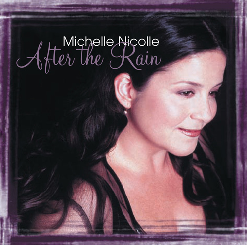 NICOLLE, Michelle: After the Rain