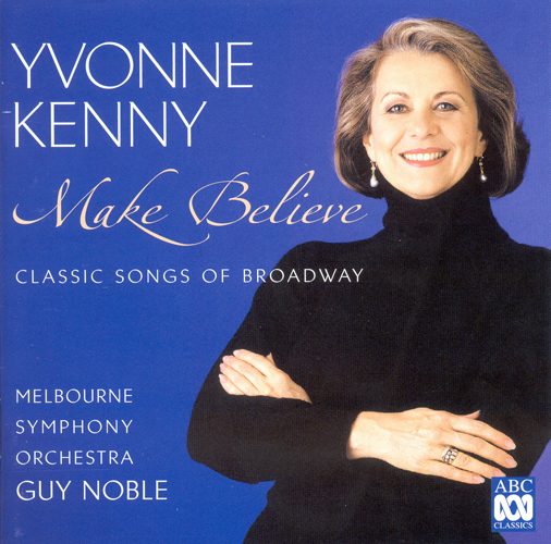 CLASSIC SONGS OF BROADWAY - Make Believe (Kenny)