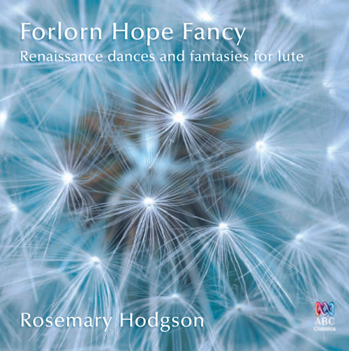 Lute Recital: Hodgson, Rosemary - DOWLAND, J. / ROBINSON, T. / JOHNSON, J. / FERRABOSCO I, A. / GALILEI, M. / KAPSPERGER, G.G.