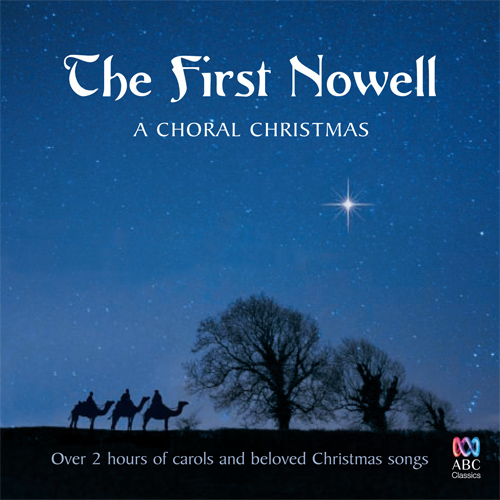 CHRISTMAS CHORAL MUSIC (The First Noel)