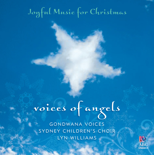 CHRISTMAS CHORAL MUSIC (Gondwana Voices, Sydney Childrens's Choir, Williams)