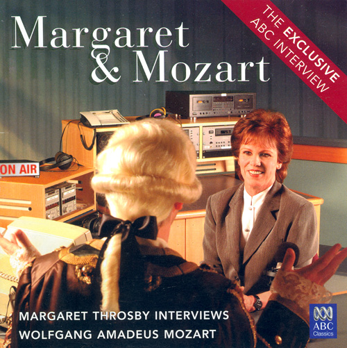 MARGARET THROSBY INTERVIEWS WOLFGANG AMADEUS MOZART